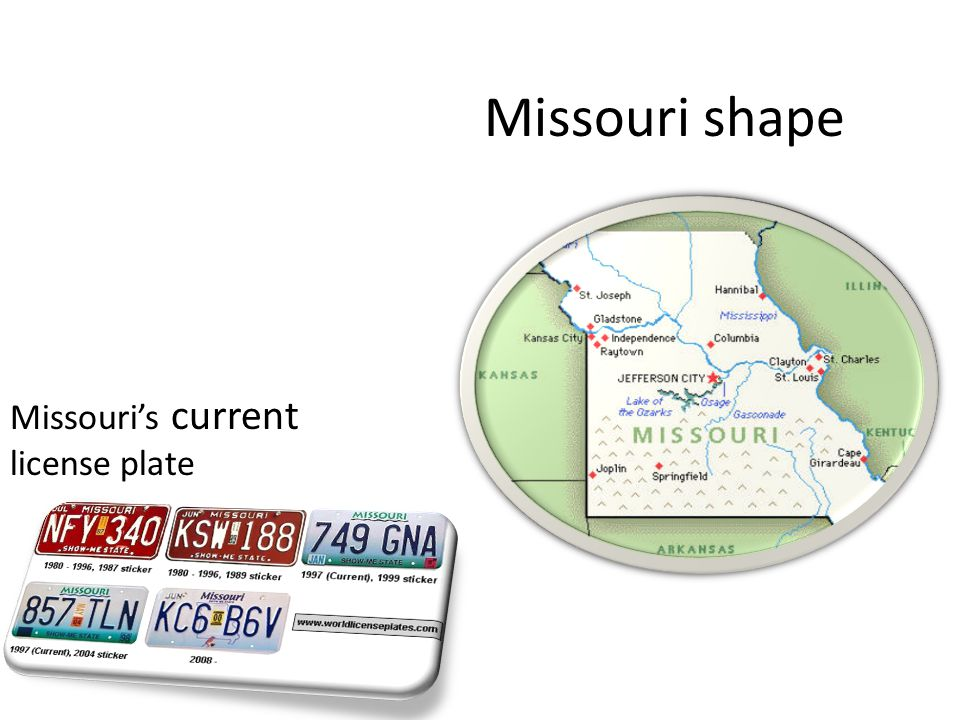 Missouri shape Missouri's current license plate