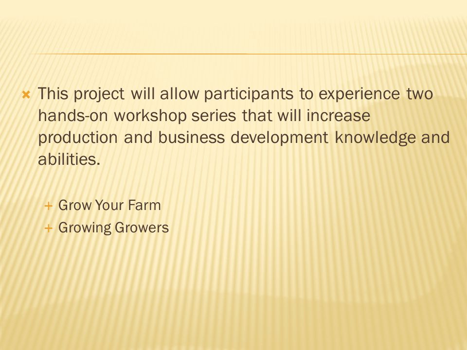  This project will allow participants to experience two hands-on workshop series that will increase production and business development knowledge and abilities.