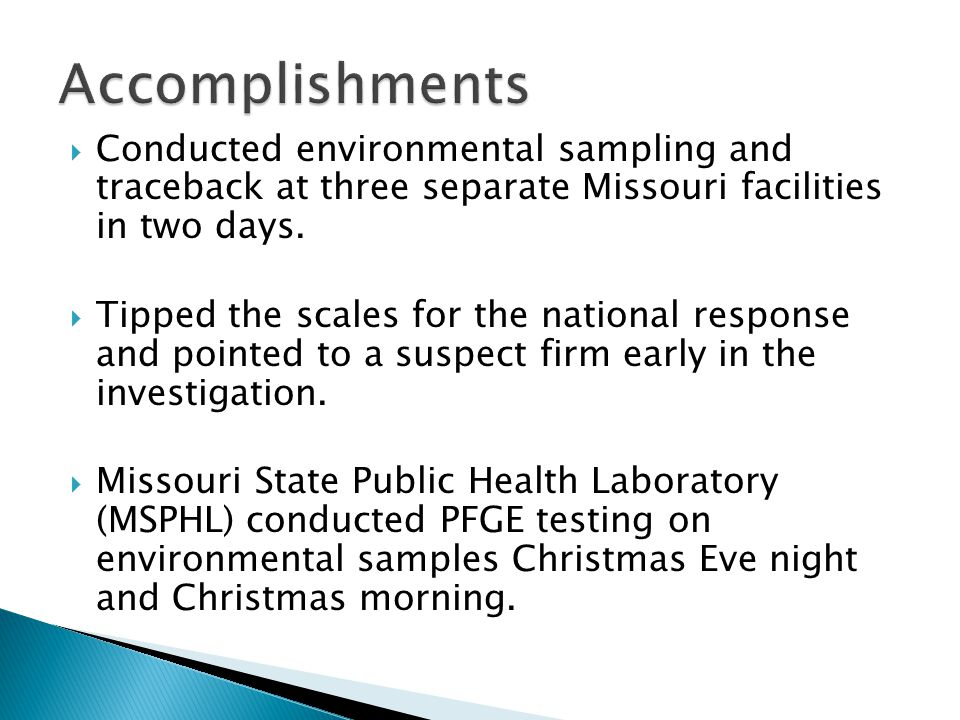  Conducted environmental sampling and traceback at three separate Missouri facilities in two days.