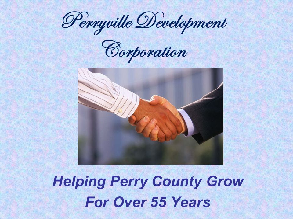 Perryville Development Corporation Helping Perry County Grow For Over 55 Years