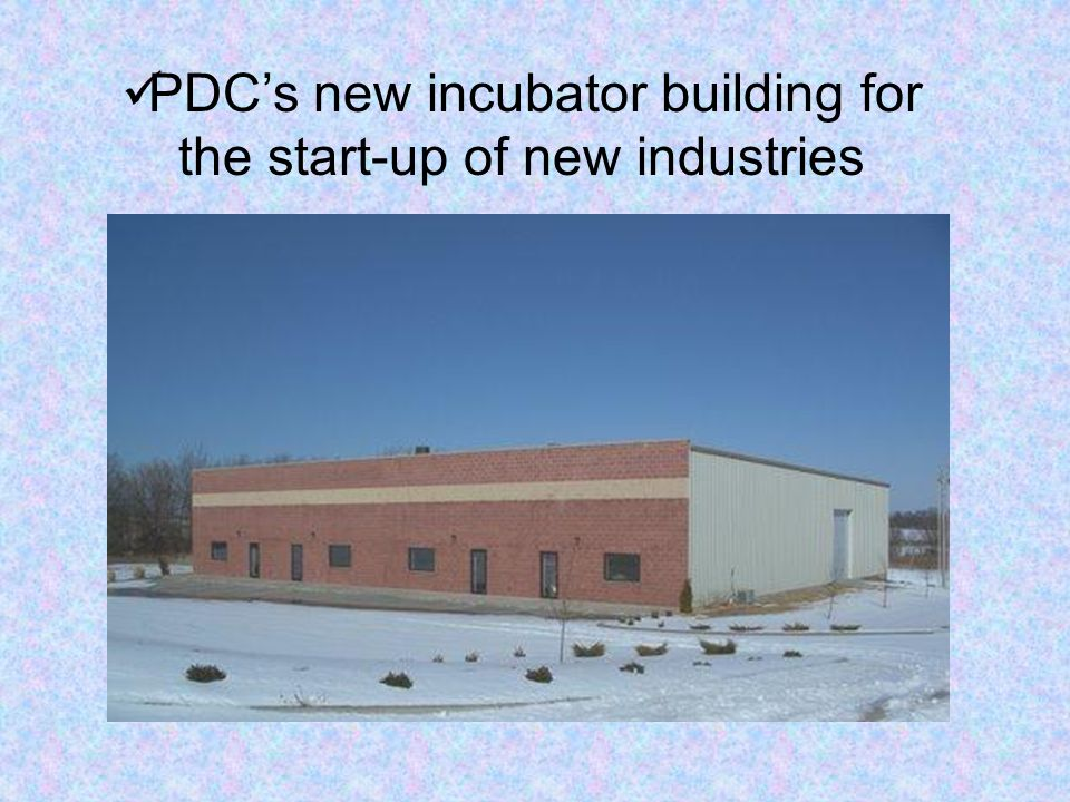 PDC's new incubator building for the start-up of new industries