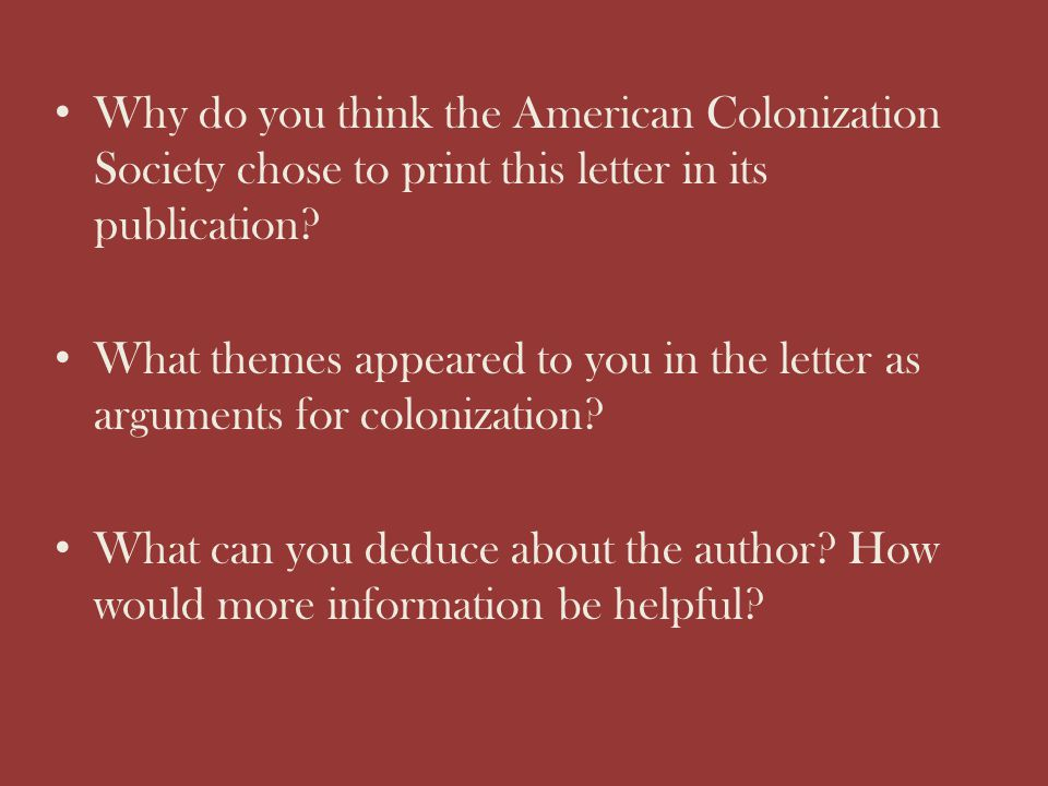 Why do you think the American Colonization Society chose to print this letter in its publication? What themes appeared to you in the letter as argumen