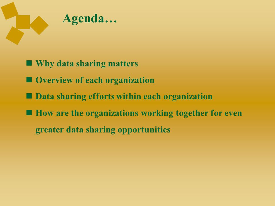 Agenda… Why data sharing matters Overview of each organization Data sharing efforts within each organization How are the organizations working togethe