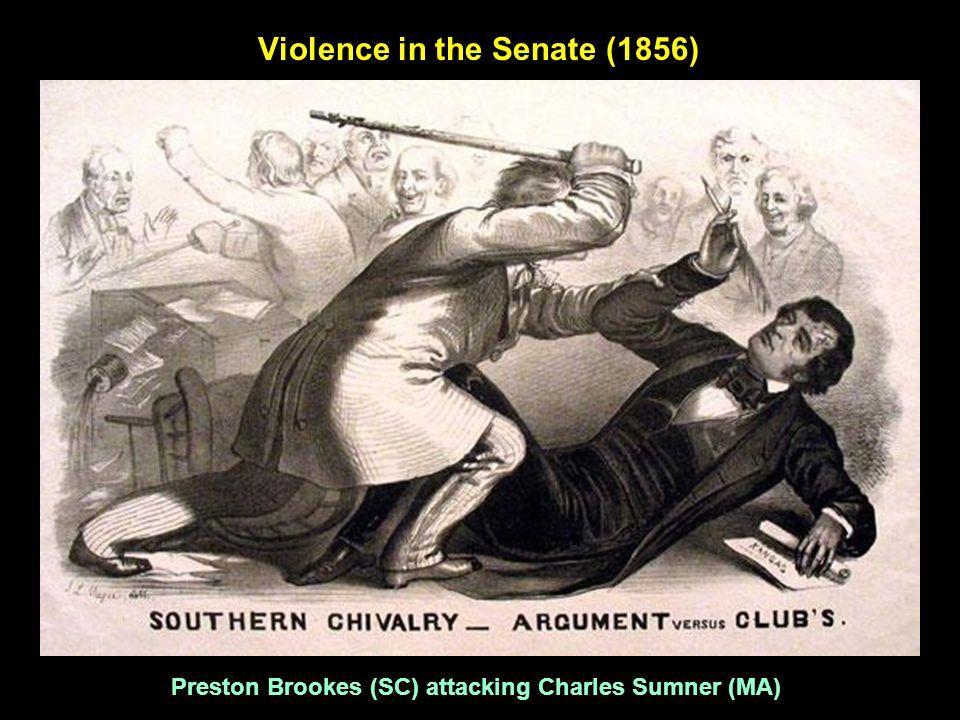 Violence in the Senate (1856) Preston Brookes (SC) attacking Charles Sumner (MA)