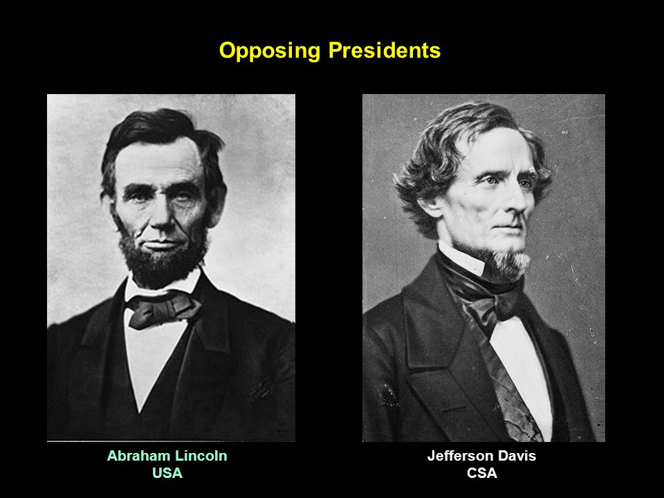 Opposing Presidents Abraham Lincoln USA Jefferson Davis CSA