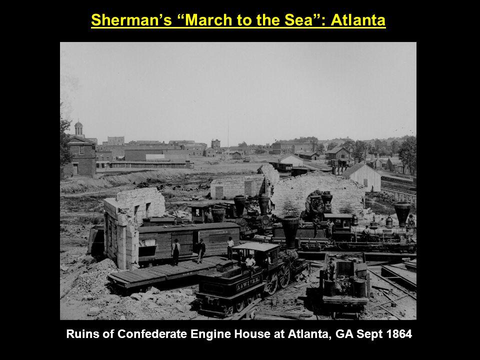 Sherman's March to the Sea : Atlanta Ruins of Confederate Engine House at Atlanta, GA Sept 1864