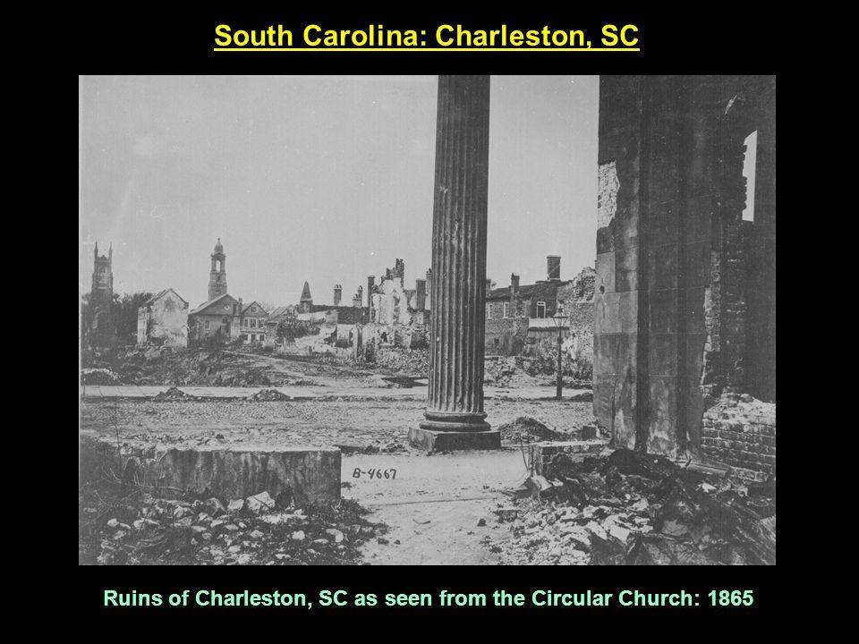 South Carolina: Charleston, SC Ruins of Charleston, SC as seen from the Circular Church: 1865