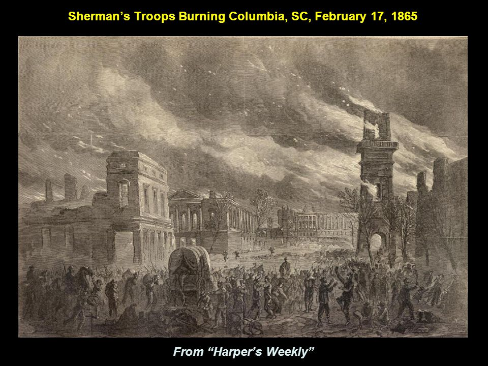 Sherman's Troops Burning Columbia, SC, February 17, 1865 From Harper's Weekly