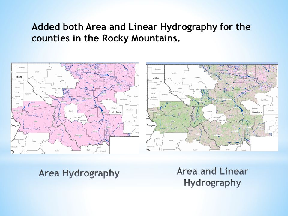 Added both Area and Linear Hydrography for the counties in the Rocky Mountains.