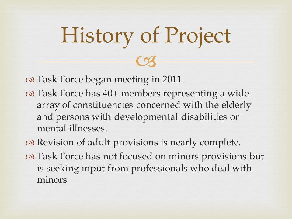   Task Force began meeting in 2011.