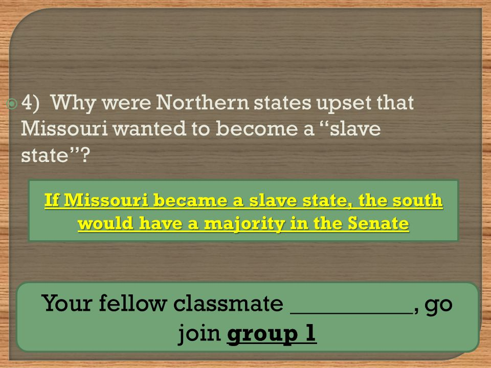  5) Who created a compromise to uphold the balance of free and slave states.