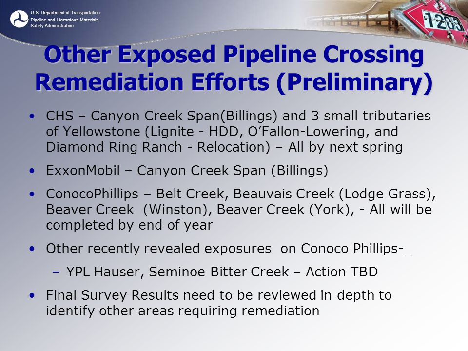 U.S. Department of Transportation Pipeline and Hazardous Materials Safety Administration Other Exposed Pipeline Crossing Remediation Efforts (Prelimin