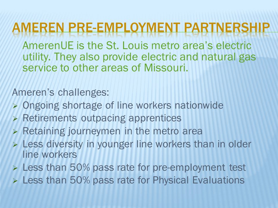 AmerenUE is the St. Louis metro area's electric utility.