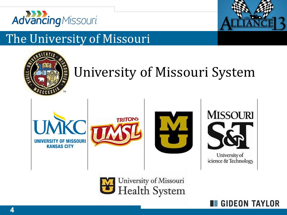 4 The University of Missouri University of Missouri System