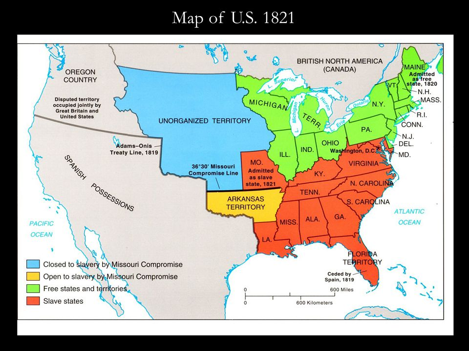 National Crises Over Slavery, cont. 2.Missouri Crises and Compromise, 1819-21 a.1819: Missouri petitions to enter Union as slave state b.Northern stat