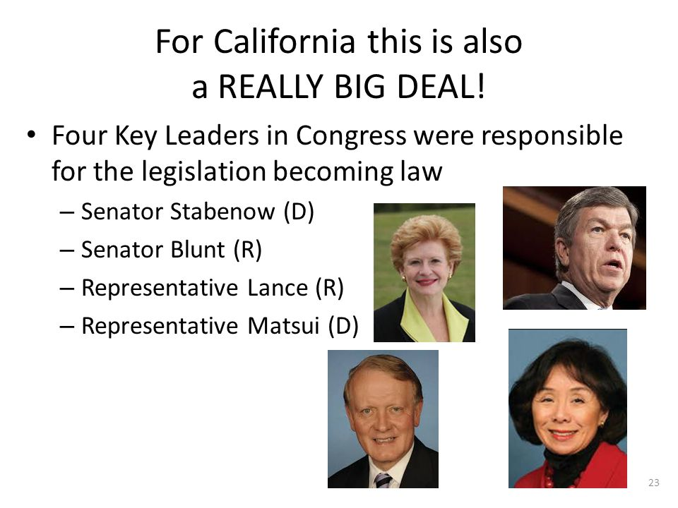 For California this is also a REALLY BIG DEAL.