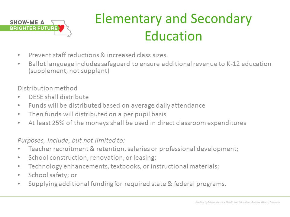 Elementary and Secondary Education Prevent staff reductions & increased class sizes.