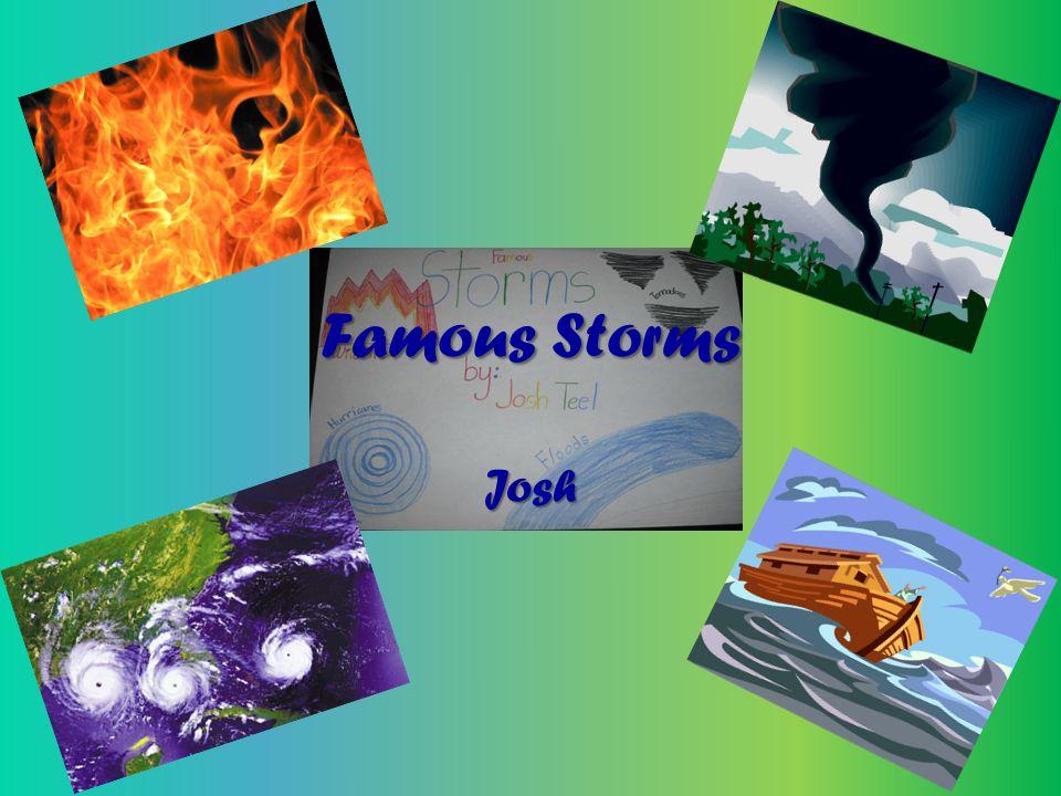 Famous Storms Josh