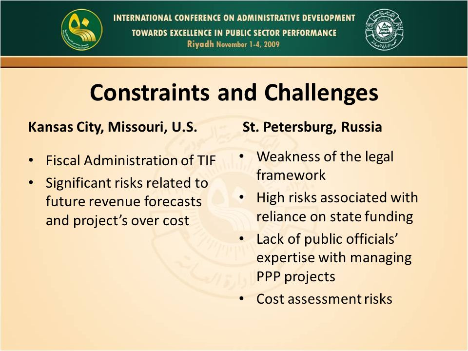 Lessons Learned Kansas City, Missouri, U.S.An accurate estimate of project's costs is important.