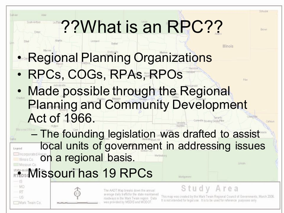 ??What is an RPC?? Regional Planning Organizations RPCs, COGs, RPAs, RPOs Made possible through the Regional Planning and Community Development Act of
