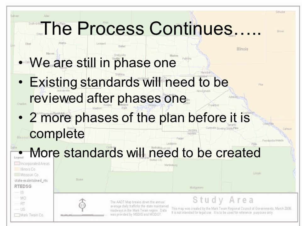 The Process Continues….. We are still in phase one Existing standards will need to be reviewed after phases one 2 more phases of the plan before it is