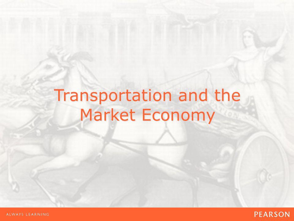 Transportation and the Market Economy