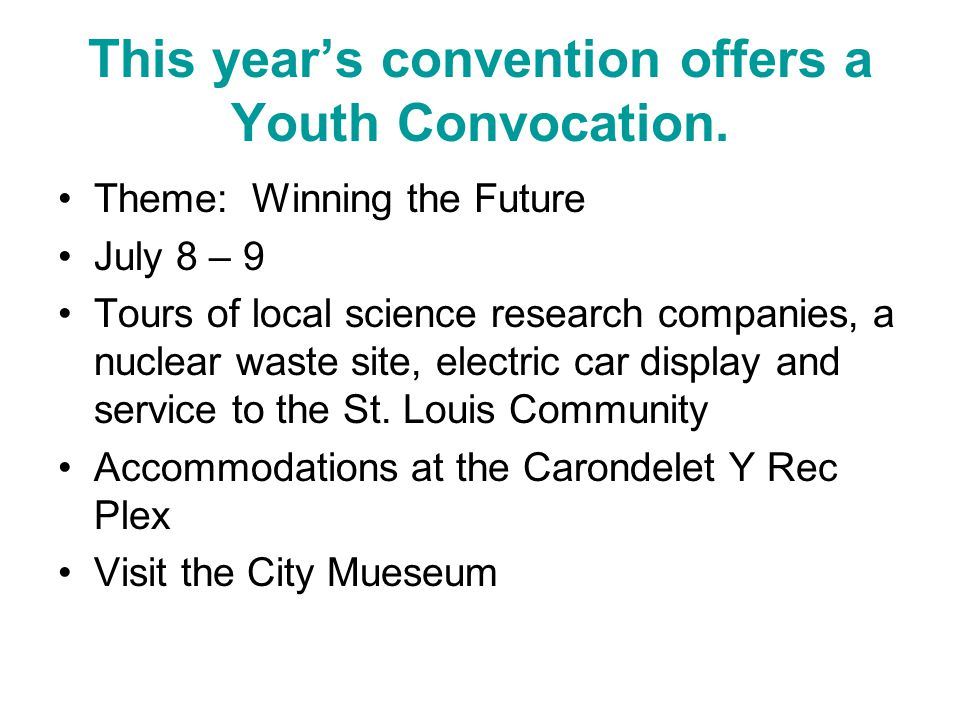 This year's convention offers a Youth Convocation.