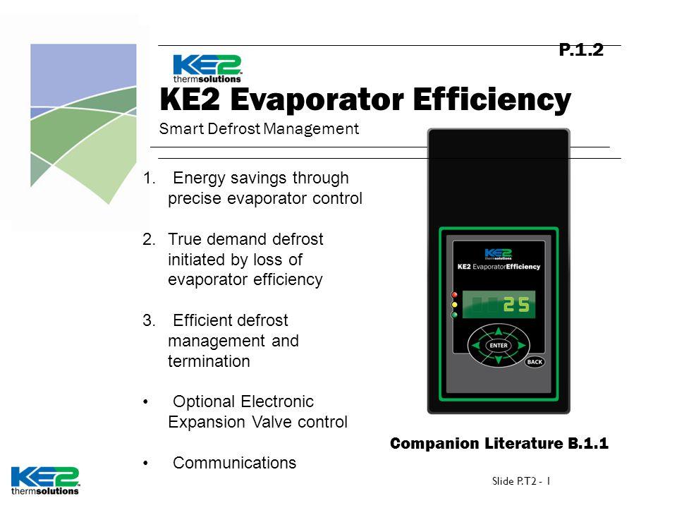 P.1.2 KE2 Evaporator Efficiency Smart Defrost Management Companion Literature B.1.1 1.