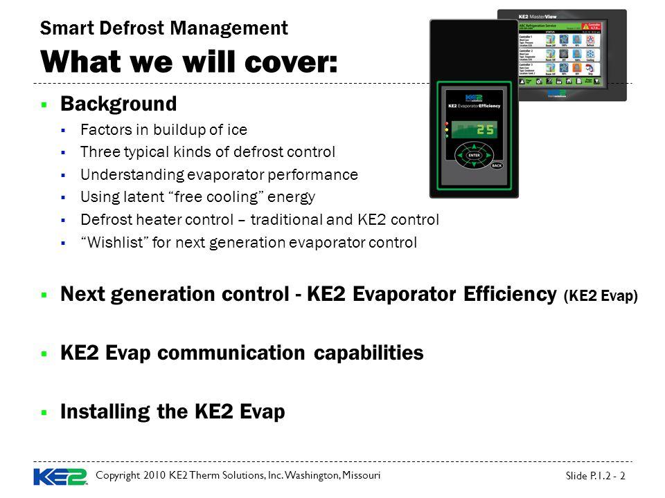 Copyright 2010 KE2 Therm Solutions, Inc.
