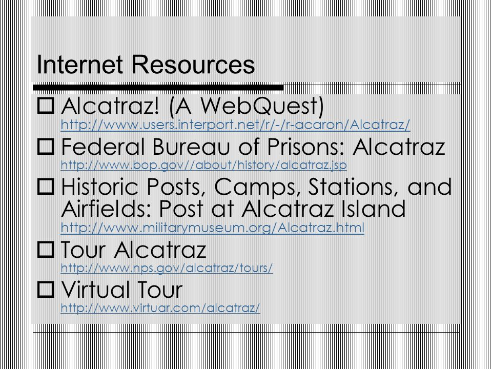 Internet Resources  Alcatraz.
