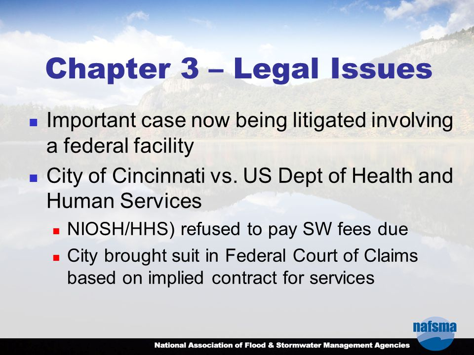 Chapter 3 – Legal Issues Important case now being litigated involving a federal facility City of Cincinnati vs.