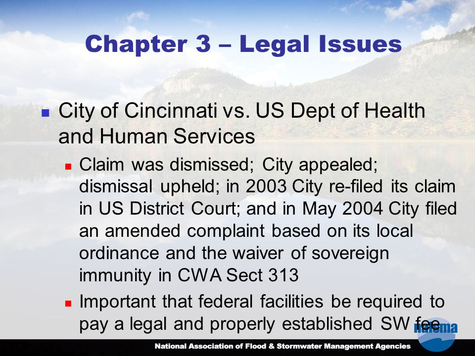Chapter 3 – Legal Issues City of Cincinnati vs. US Dept of Health and Human Services Claim was dismissed; City appealed; dismissal upheld; in 2003 Cit