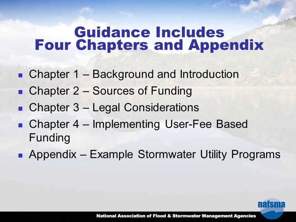 Guidance Includes Four Chapters and Appendix Chapter 1 – Background and Introduction Chapter 2 – Sources of Funding Chapter 3 – Legal Considerations C