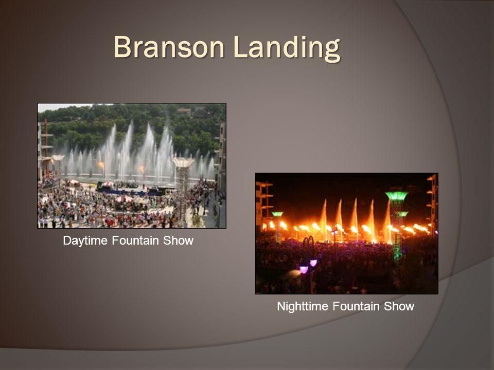 Branson Landing Daytime Fountain Show Nighttime Fountain Show
