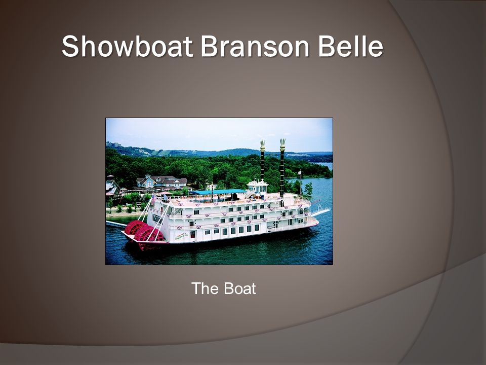 Showboat Branson Belle The Boat