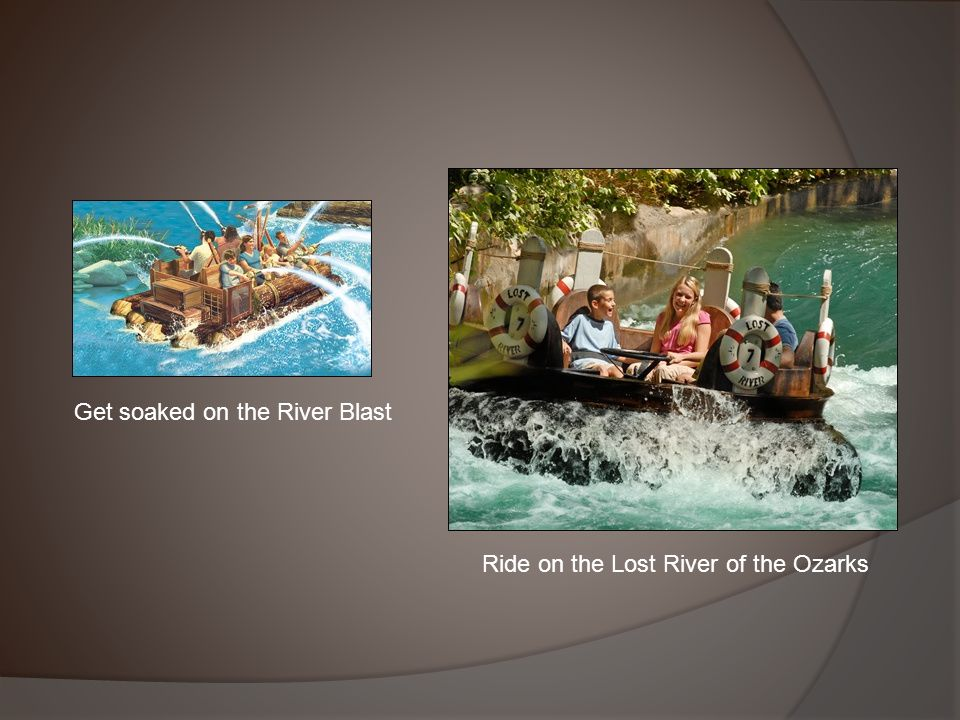 Ride on the Lost River of the Ozarks Get soaked on the River Blast
