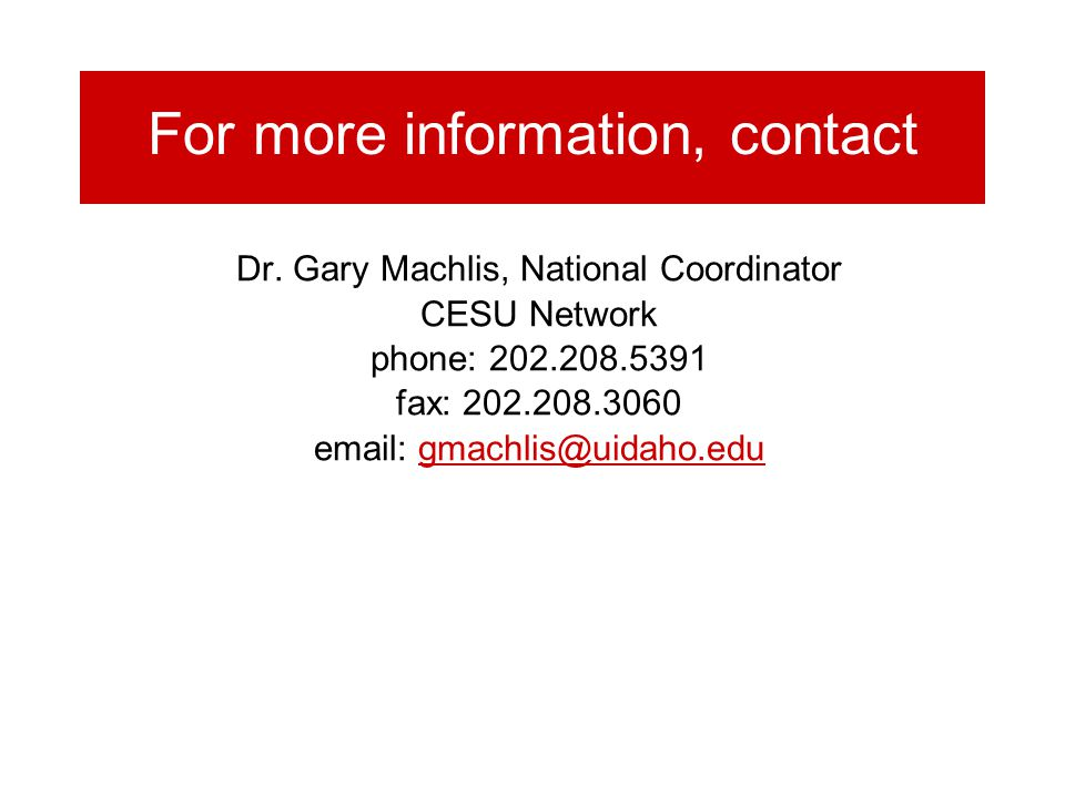 For more information, contact Dr.