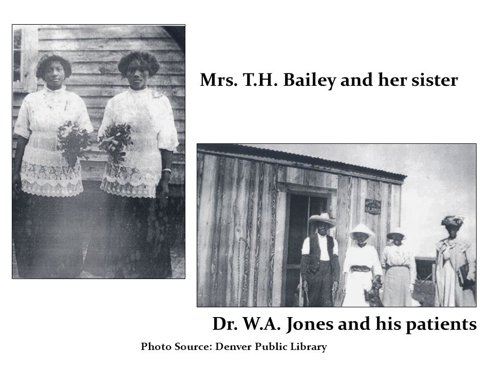 Photo Source: Denver Public Library Dr. W.A. Jones and his patients Mrs. T.H. Bailey and her sister