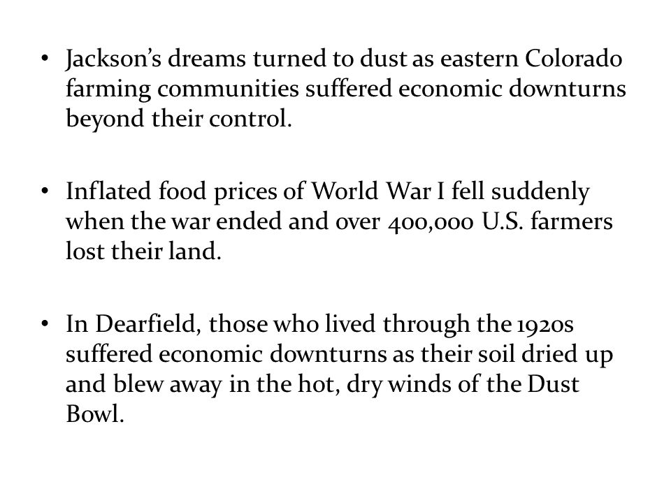 Jackson's dreams turned to dust as eastern Colorado farming communities suffered economic downturns beyond their control.
