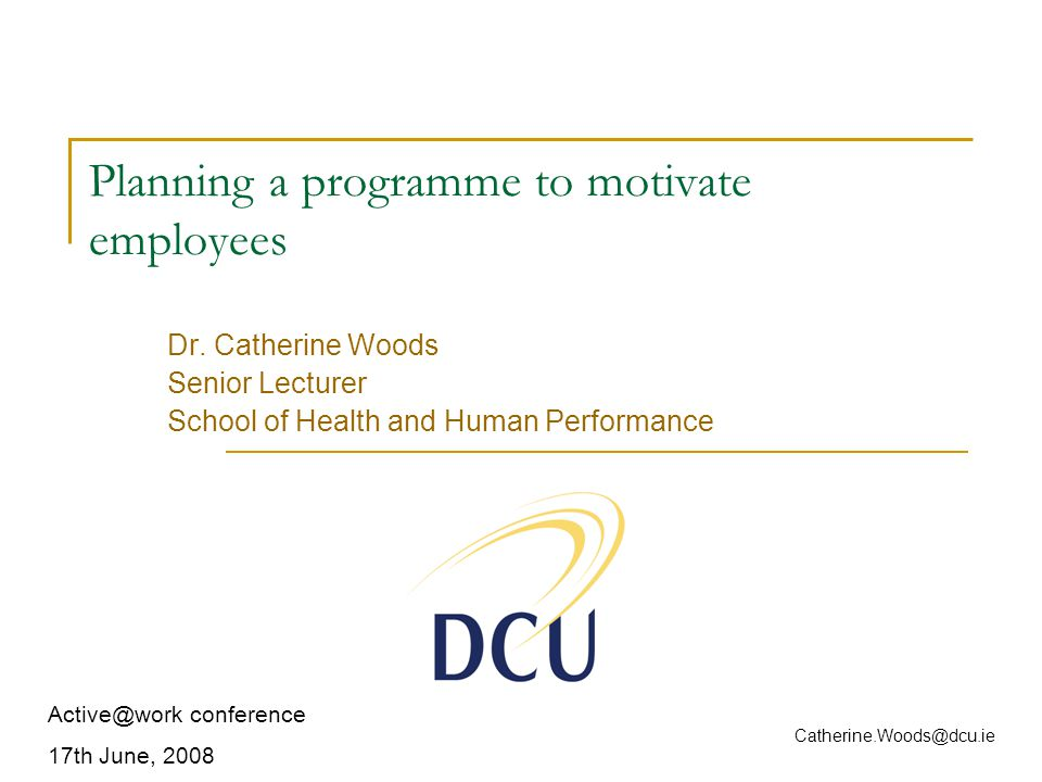 Planning a programme to motivate employees Dr.
