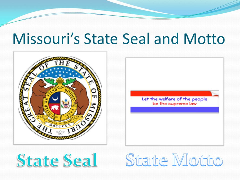 Missouri's State Seal and Motto