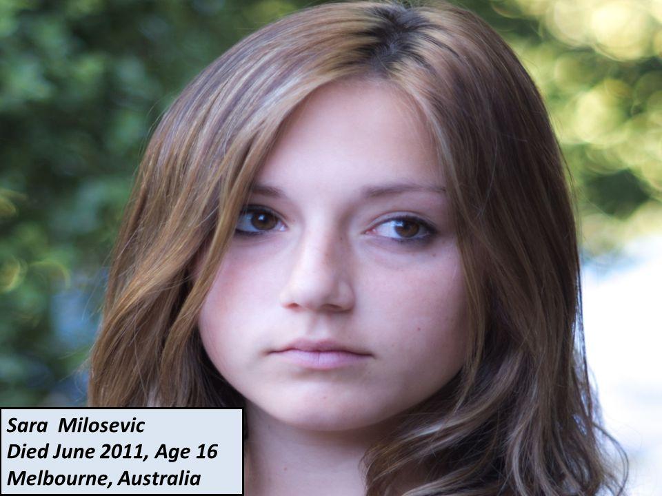 Sara Milosevic Died June 2011, Age 16 Melbourne, Australia