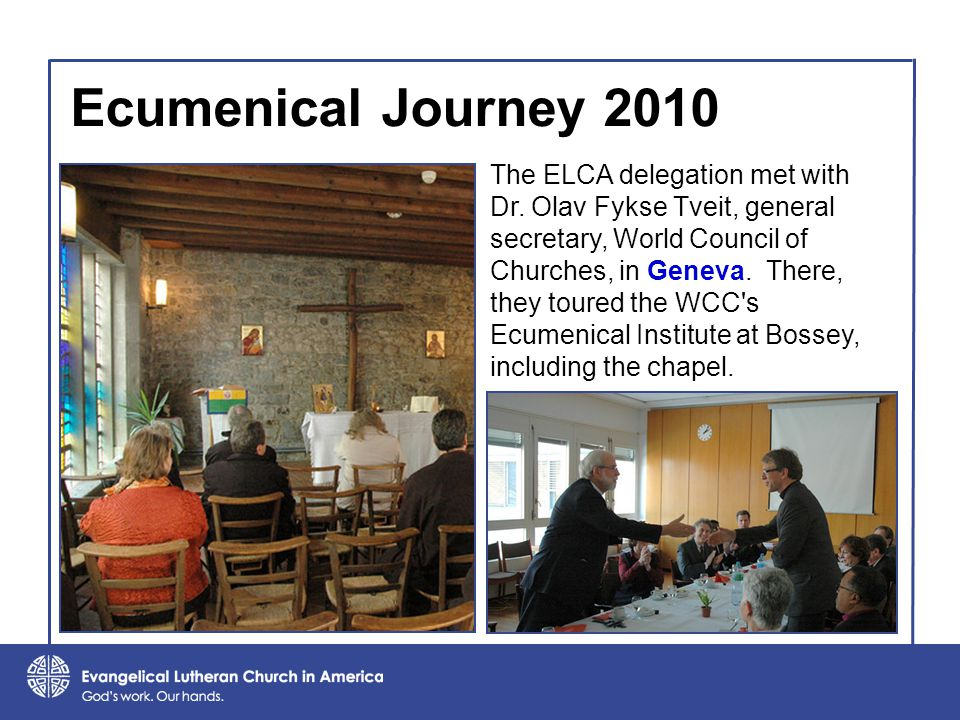 Ecumenical Journey 2010 The ELCA delegation met with Dr.