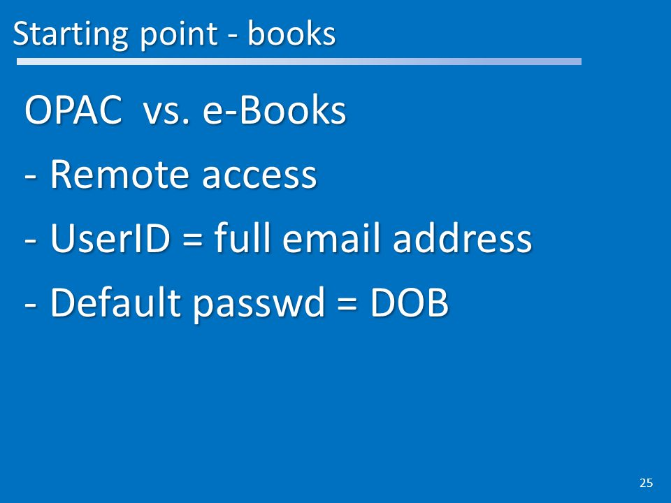 Starting point - books OPAC vs.