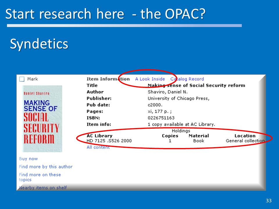 Start research here - the OPAC Syndetics 33