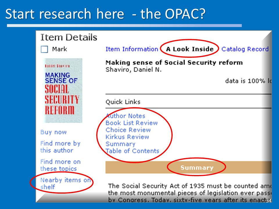 Start research here - the OPAC 34