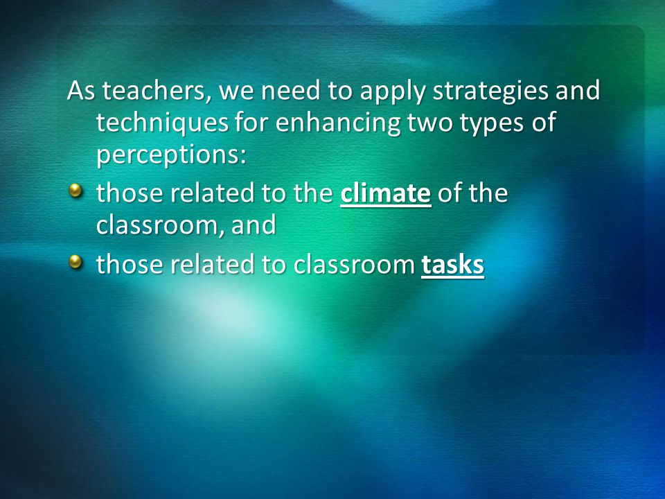 8.- Help students recognise that they have the abilities to complete a particular task