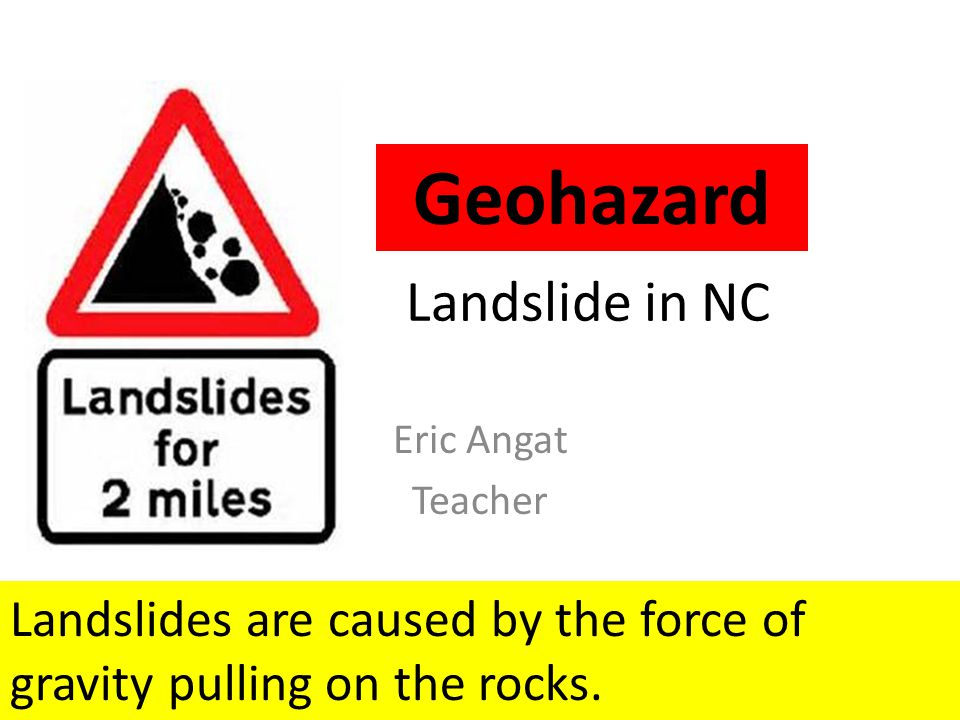 1.In what part of North Carolina are landslides most frequent.