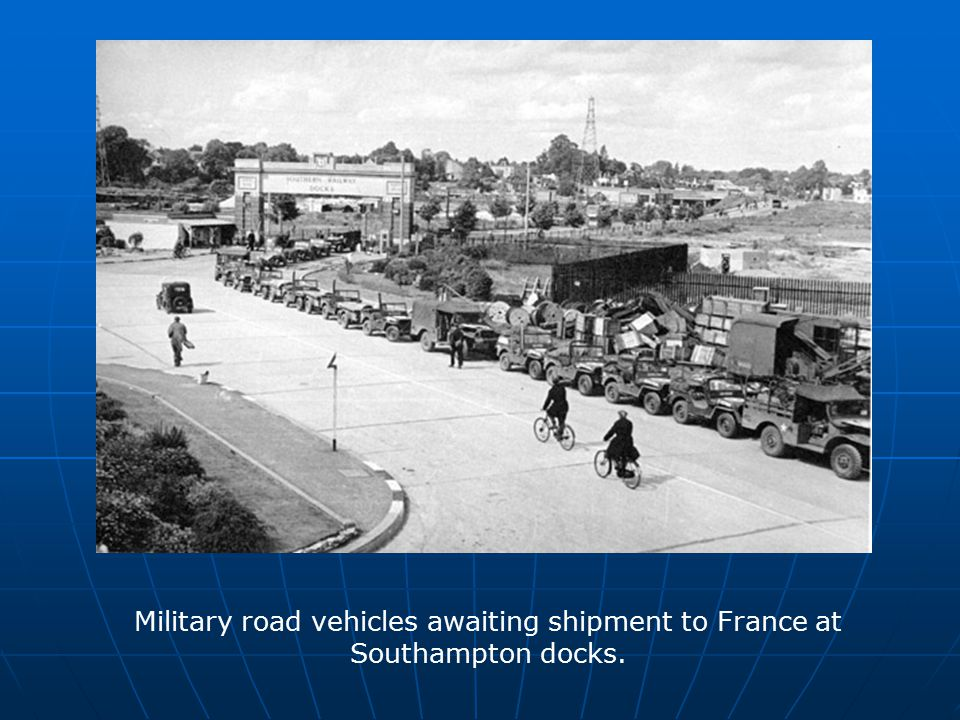 Military road vehicles awaiting shipment to France at Southampton docks.