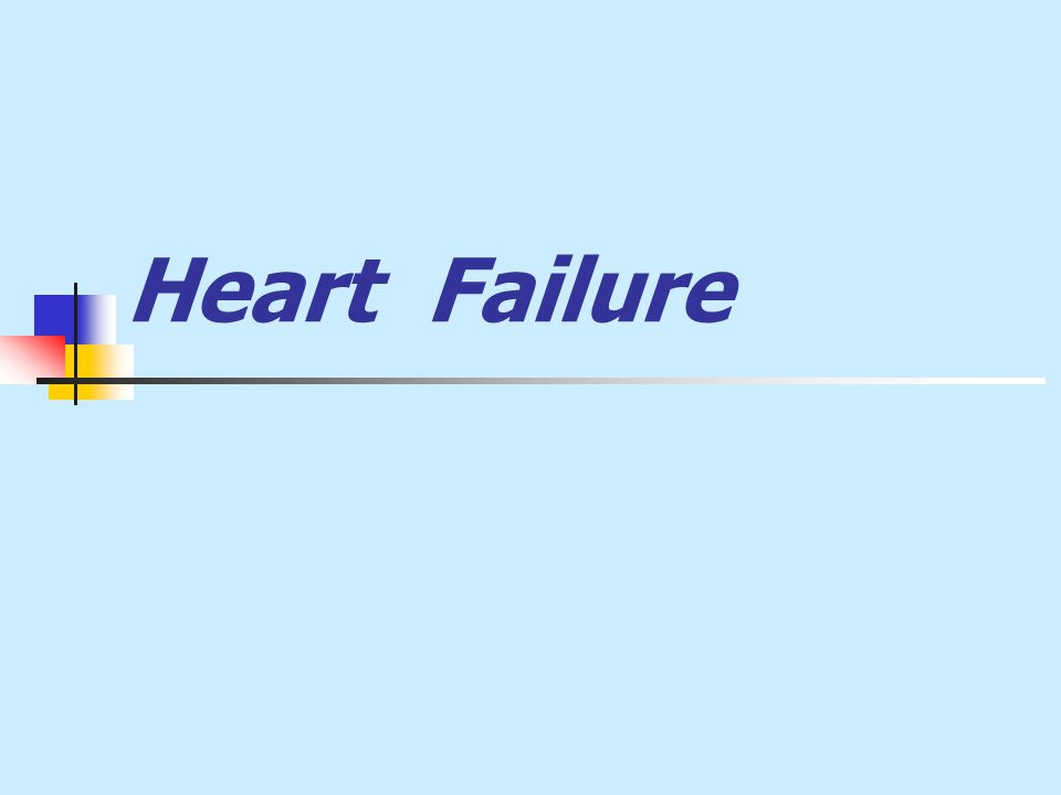 Definition: A state in which the heart cannot provide sufficient cardiac output to satisfy the metabolic needs of the body It is commonly termed congestive heart failure (CHF) since symptoms of increase venous pressure are often prominent
